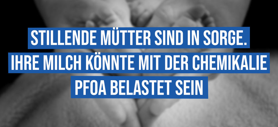 Sorgen wegen PFOA-Belastung der Muttermilch [mit Video]