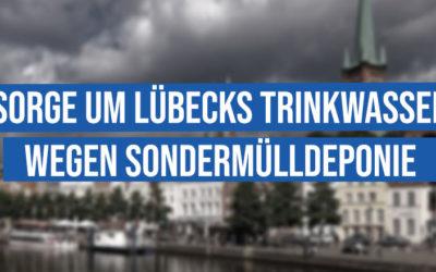 Sorge um Lübecks Trinkwasser wegen Sondermülldeponie